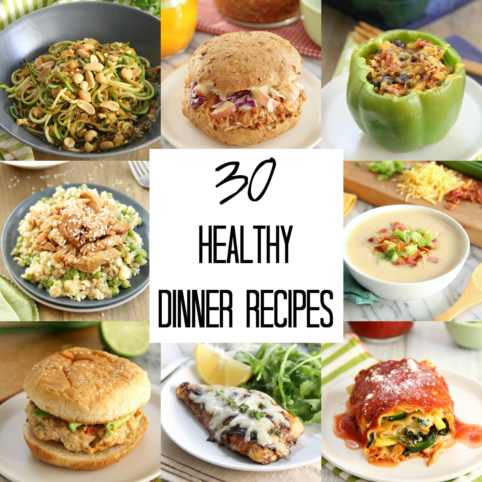 30 Healthy Dinner Recipes - Eat. Drink. Love