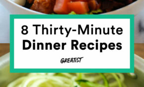 30 Minute Dinners You'll Want To Make This Week | Easy ..