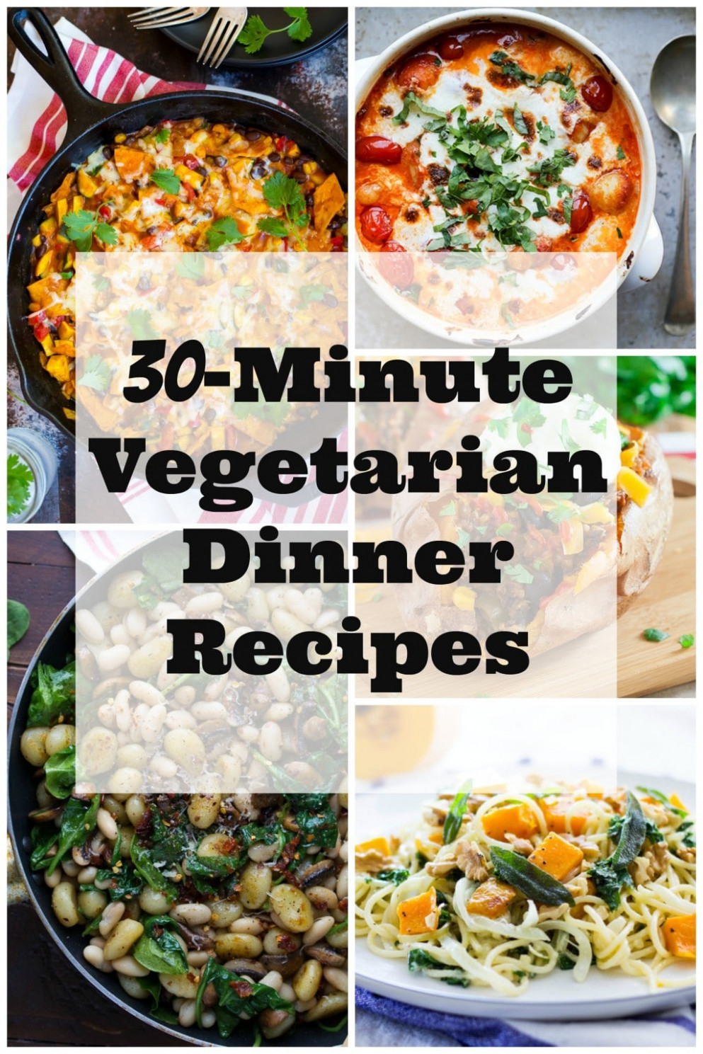 30-Minute Vegetarian Dinner Recipes - She Likes Food - pinterest recipes dinner