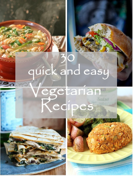 30 Quick and Easy Vegetarian Recipes - Making Thyme for Health - vegetarian recipes quick and easy