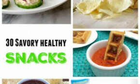 30 Savory Healthy Snacks – Cupcakes & Kale Chips – Recipes For Healthy Snacks