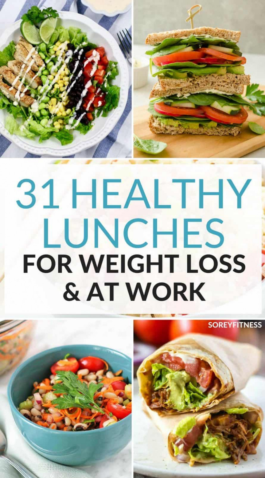 31 Healthy Lunch Ideas For Weight Loss - Easy Meals for ..