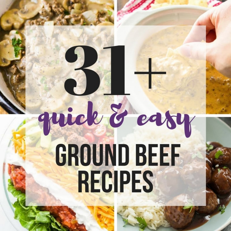 31+ Quick Ground Beef Recipes    Easy, Family Friendly ..