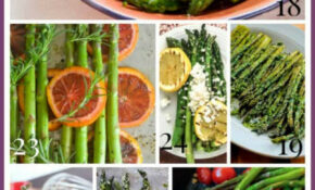 35 Healthy Asparagus Recipes – Healthy Seasonal Recipes – Vegetarian Recipes Asparagus