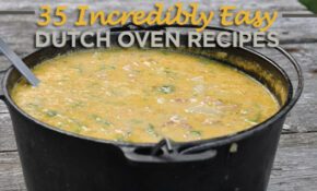 35 Incredibly Easy Dutch Oven Recipes For Camping – 50 ..