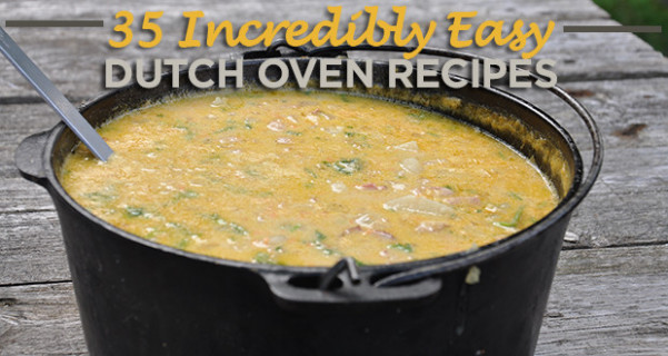 35 Incredibly Easy Dutch Oven Recipes For Camping - 50 ..