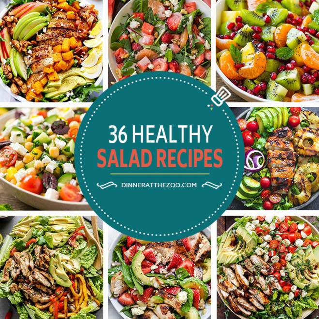 36 Healthy Salad Recipes - Dinner at the Zoo - recipes of healthy salads