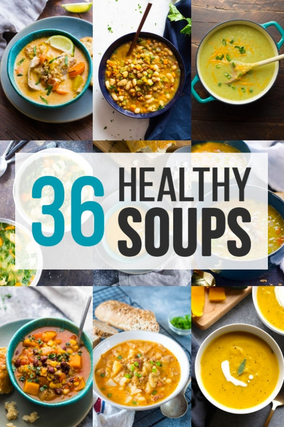 36+ Healthy Soup Recipes | Sweet Peas and Saffron - recipes that are healthy