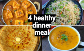 4 Healthy & Quick Dinner Recipes | Easy Dinner Party ..
