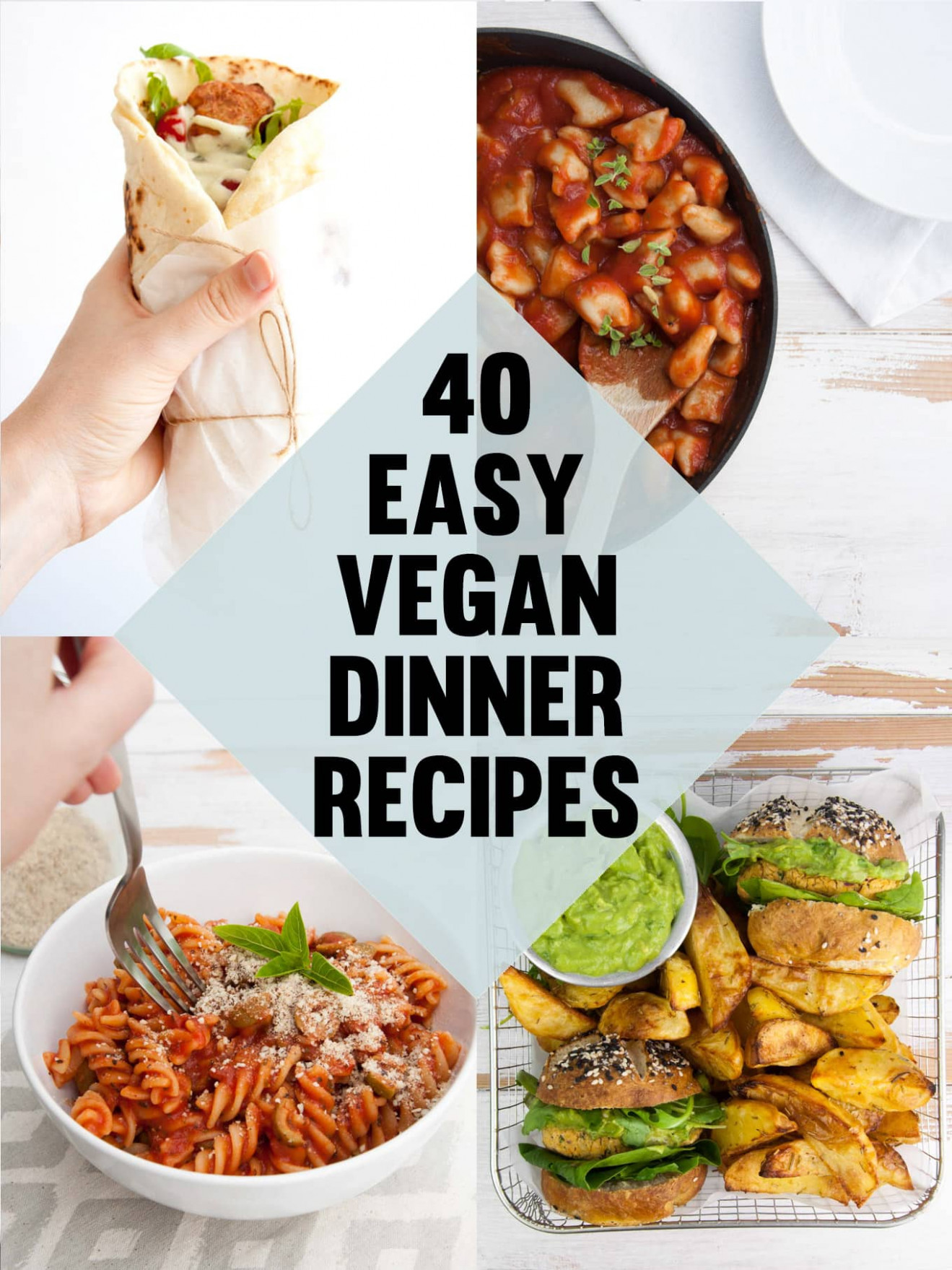 40 Easy Vegan Dinner Recipes | Elephantastic Vegan - Recipes Dinner