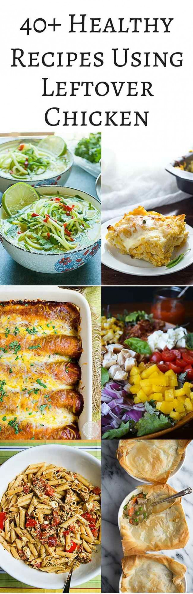 40+ Healthy Recipes Using Leftover Chicken | The Chicken ..
