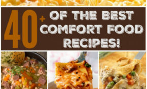 40+ Of The BEST Comfort Food Recipes – Kitchen Fun With My ..