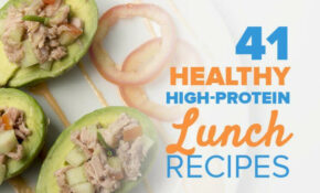 41 Healthy High Protein Lunch Recipes | Soups, Salads ..