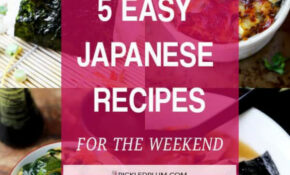 5 Easy Japanese Recipes For The Weekend – Pickled Plum ..