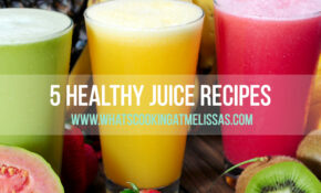 5 Healthy Juice Recipes | What's Cooking At Melissa's – Healthy Fruit Juice Recipes