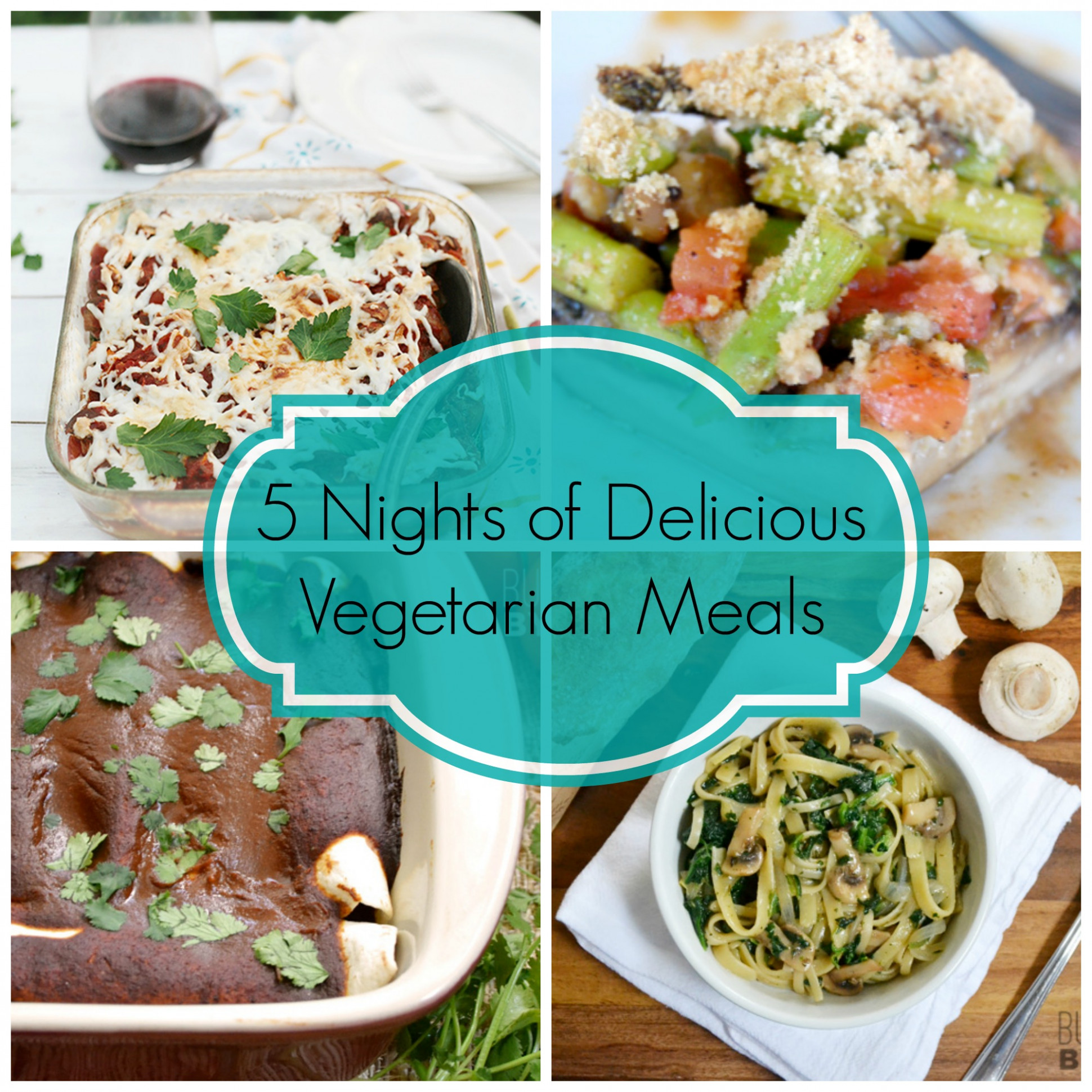 5 Nights of Delicious Vegetarian Meals: Week 1 | Farm ..