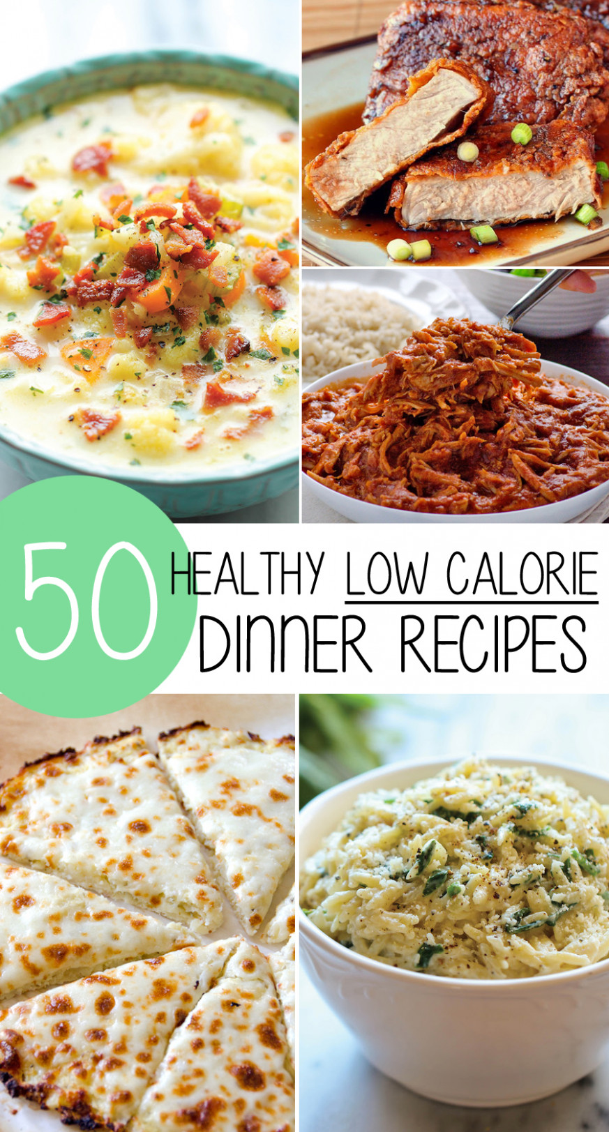 50 Healthy Low Calorie Weight Loss Dinner Recipes ..