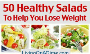 50 Healthy Salad Recipes To Help You Lose Weight | Best ..
