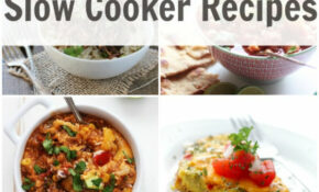 50 Healthy Slow Cooker Recipes – Primavera Kitchen – Healthy Recipes Slow Cooker