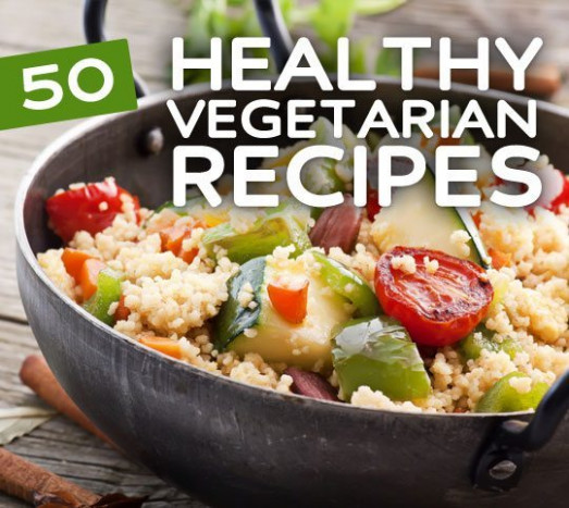 50 Super Healthy Vegan & Vegetarian Recipes | Health Wholeness - healthy vegetarian dinner recipes