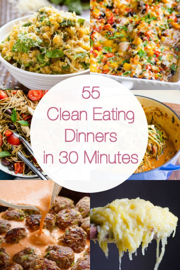 55 Healthy Dinner Ideas in 30 Minutes - iFOODreal ..