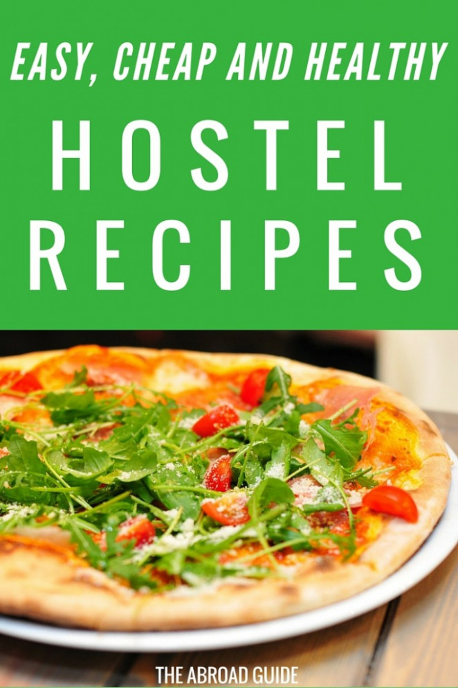 6 Easy, Cheap, and Healthy Hostel Meals - The Abroad Guide - healthy recipes cheap