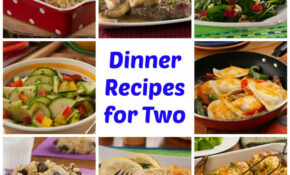 64+ Easy Dinner Recipes For Two | MrFood