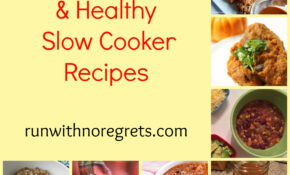 7 Creative And Healthy Slow Cooker Recipes You Need To Try ..