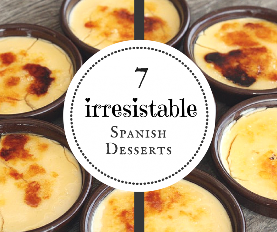 7 Incredibly Delicious Spanish Desserts - An Insider's ..