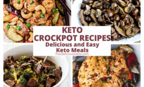 7 KETO CROCKPOT RECIPES – Healthy Easy Crockpot Recipes