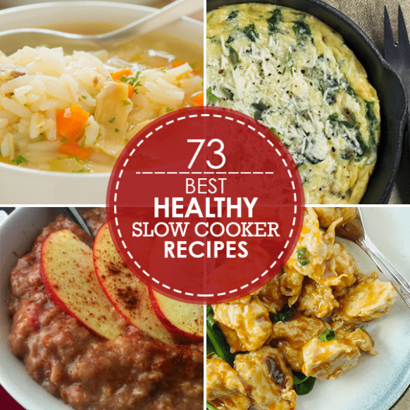 73 Best Slow Cooker Recipes - healthy slow cooker recipes