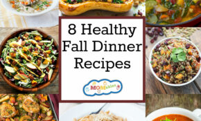 8 Healthy Fall Dinner Recipes – MOMables® – Good Food ..