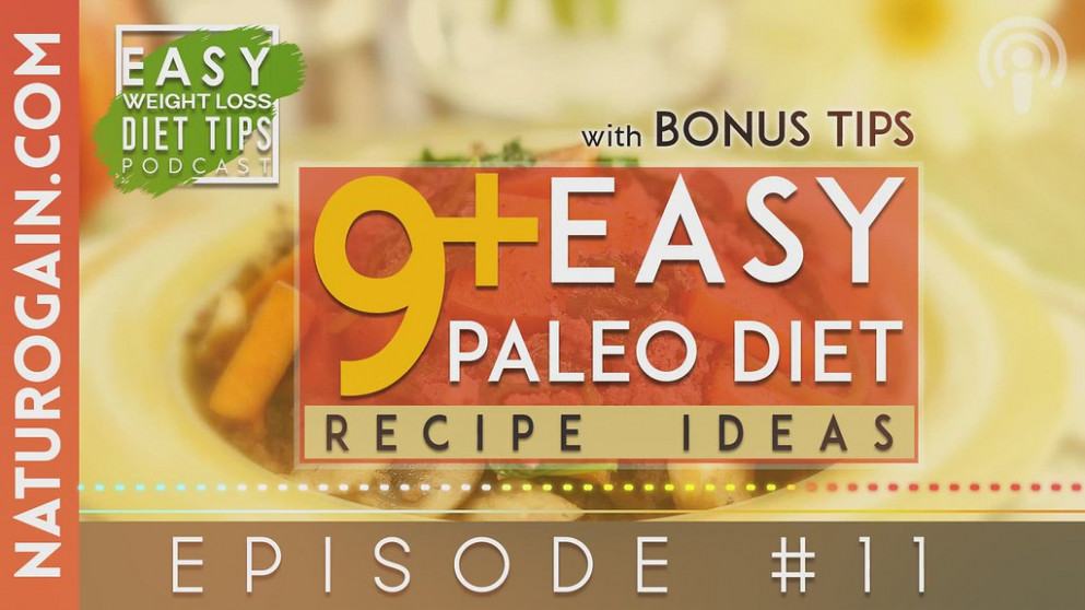 9+ EASY Paleo Diet Recipe Ideas | Ep 11 Podcast - paleo recipes vegetarian