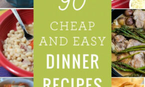 90 Cheap Quick Easy Dinner Recipes | Quick Vegetarian ..