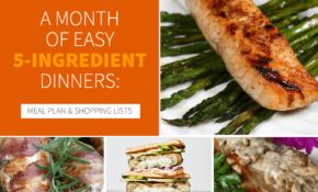 A Month Of Easy 12 Ingredient Dinners: Meal Plan + Shopping ..