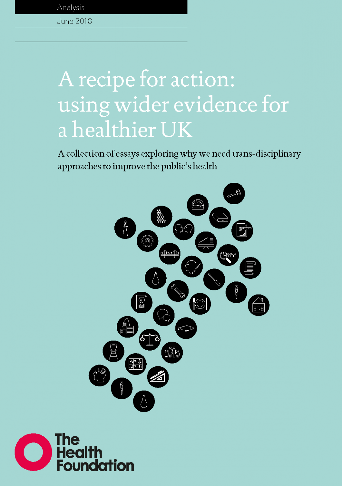 A recipe for action: using wider evidence for a healthier UK ..