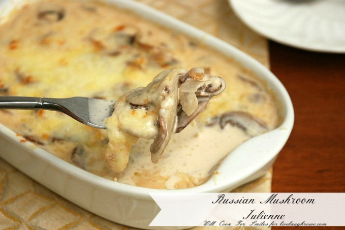 A Russian Dish | Mushroom Julienne - Live Laugh Rowe - Russian Recipes Dinner