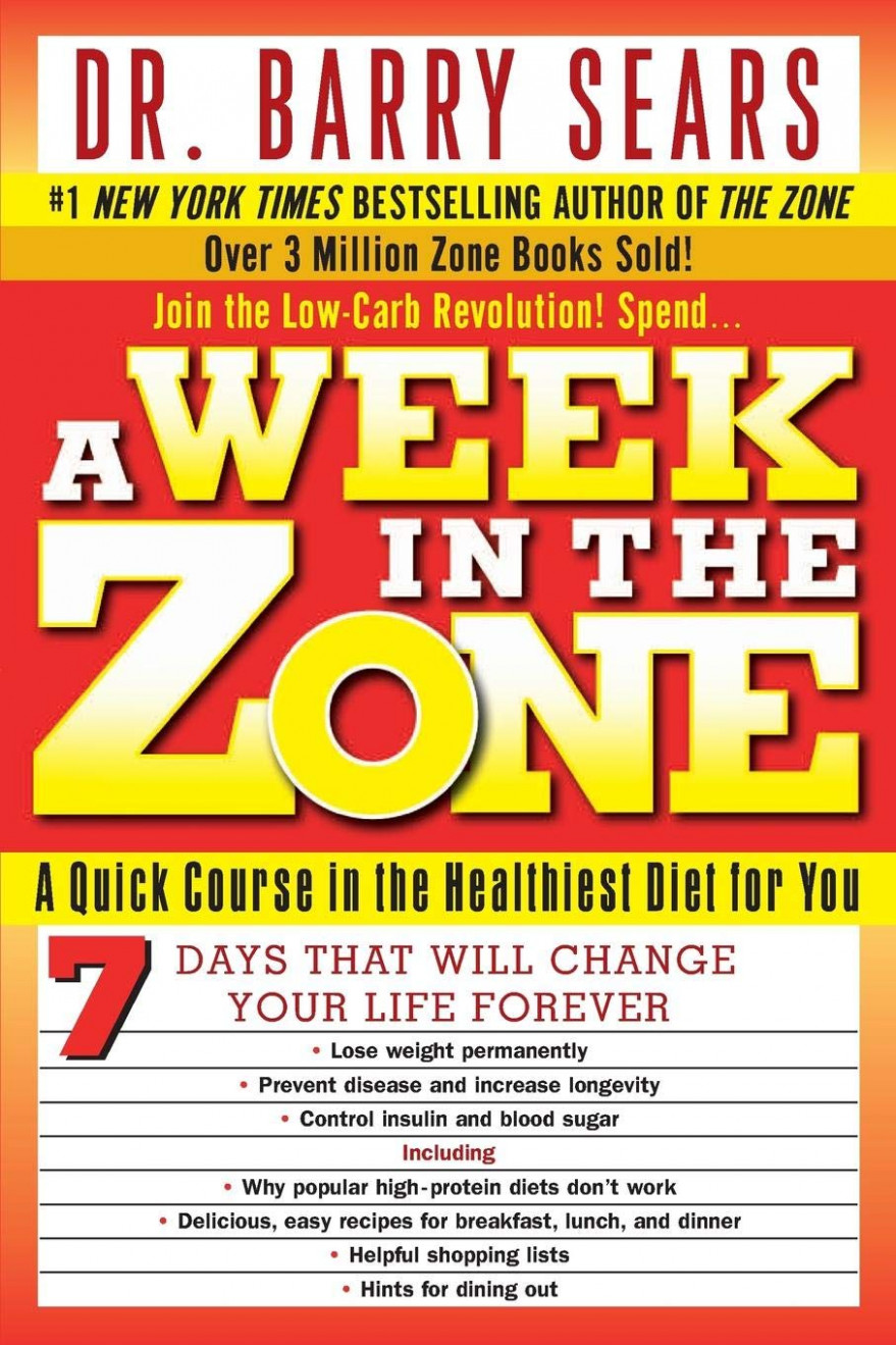 A Week in the Zone: A Quick Course in the Healthiest Diet ..