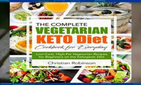 About For Books Keto Diet Cookbook: The Complete Vegetarian Keto Diet  Cookbook For Everyday | – Keto Diet Recipes Vegetarian