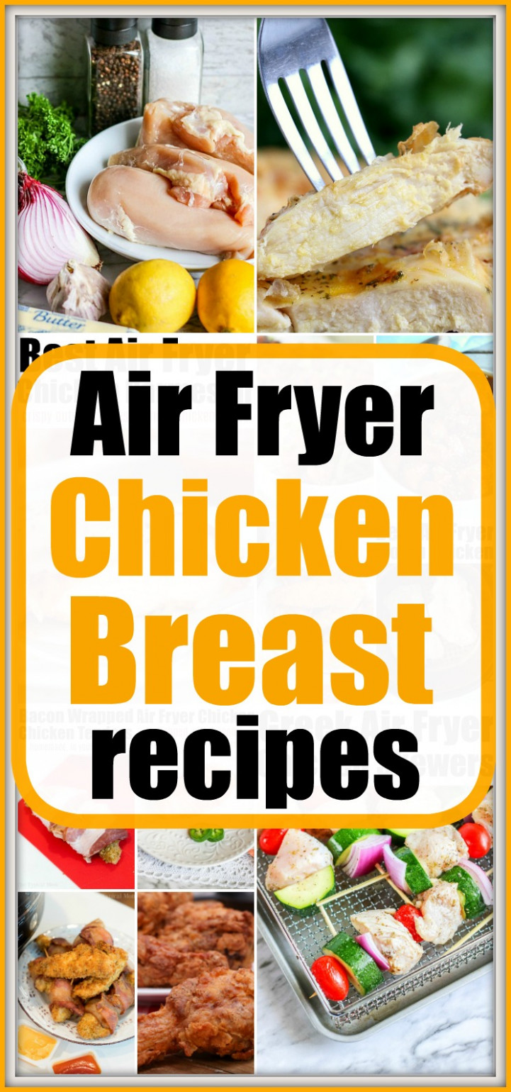 Air Fryer Chicken Breast Recipes · The Typical Mom - Chicken Breast Recipes Dinner