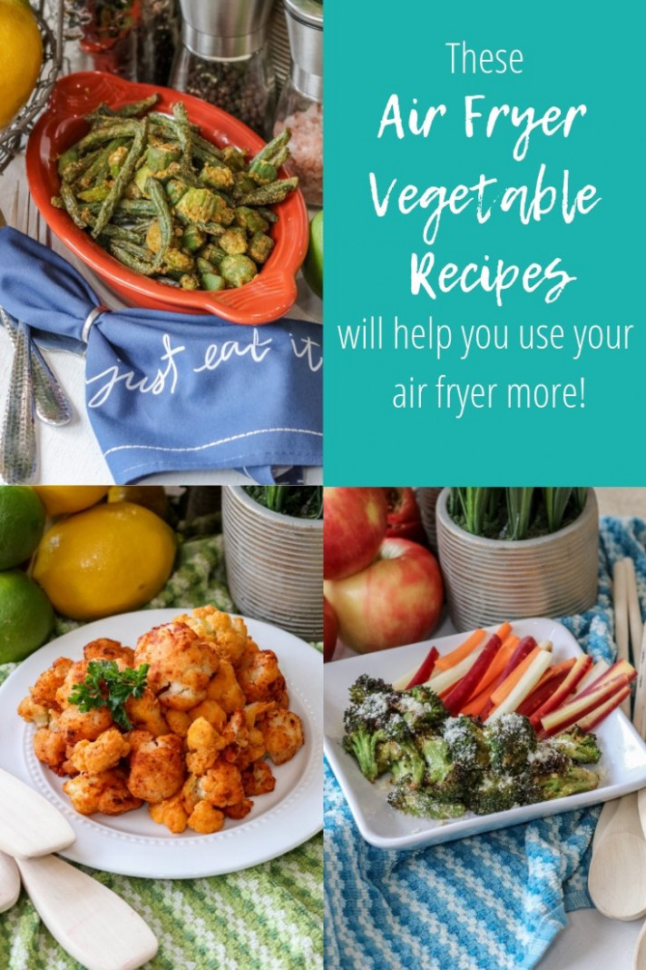 Air Fryer Vegetables | How To, Recipes, & More! - My Crazy ..