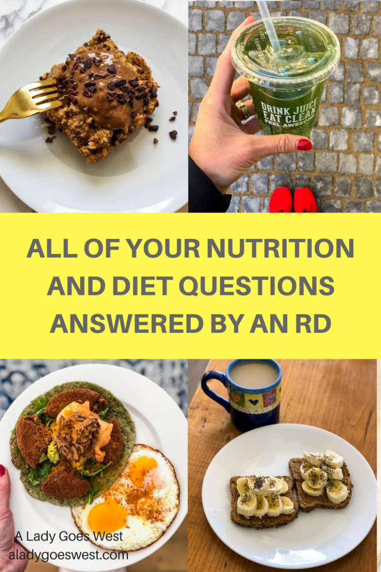 All of your nutrition and diet questions answered by an RD ..
