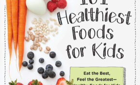 Amazon.com: 11 Healthiest Foods For Kids: Eat The Best ..