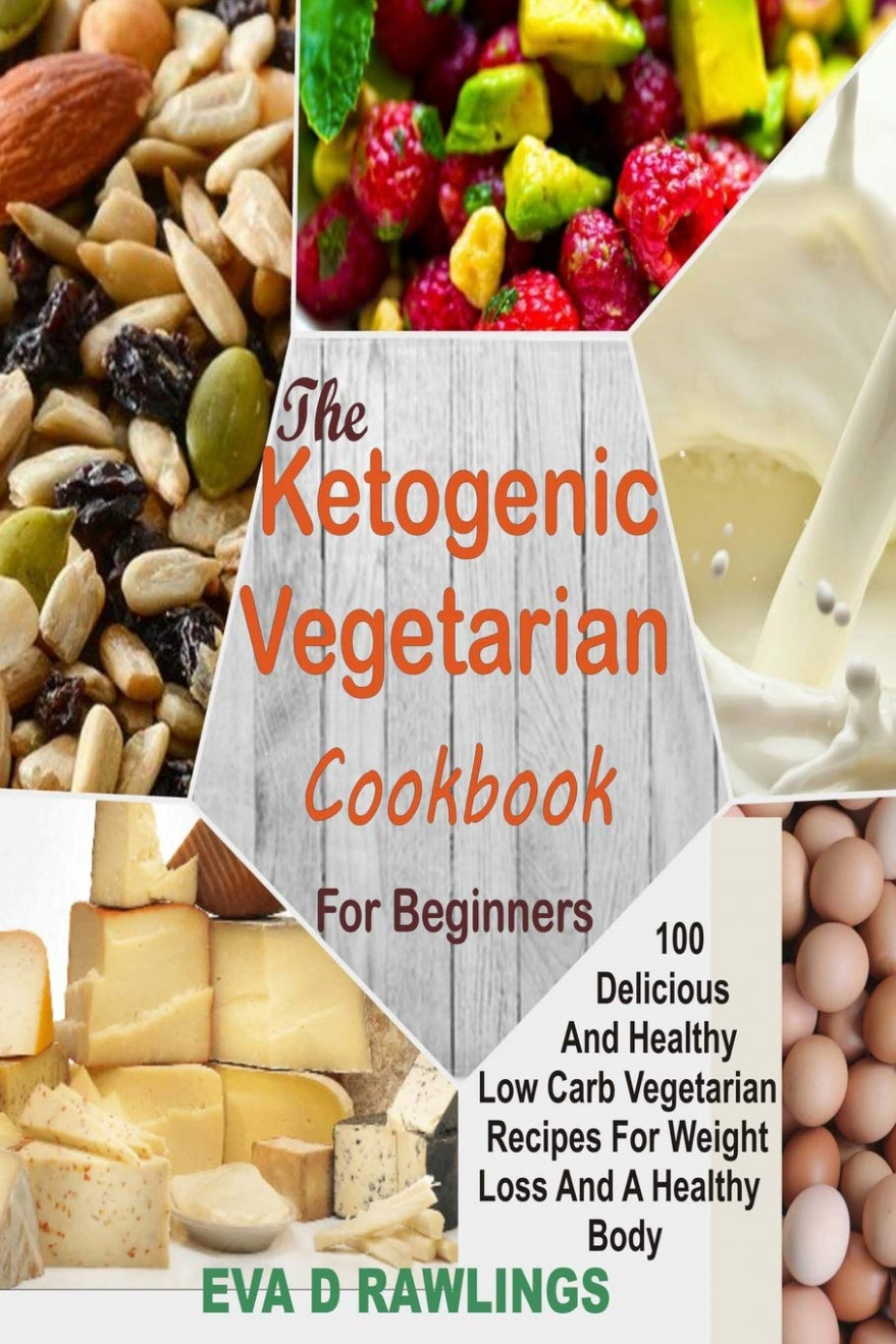 Amazon.com: The Ketogenic Vegetarian Cookbook For Beginners ..