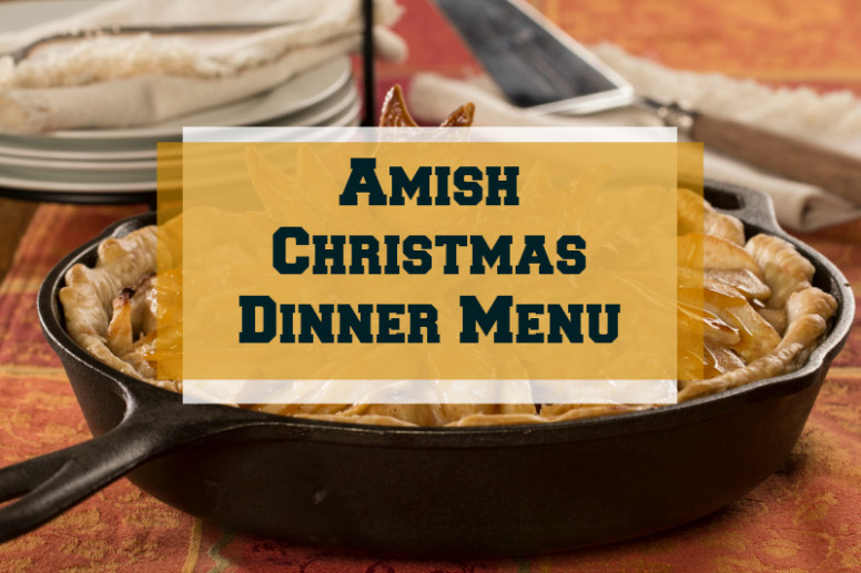 Amish Christmas Dinner Menu | MrFood