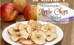 Apple Chips Recipe: Crispy Homemade Apple Chips Without A ..