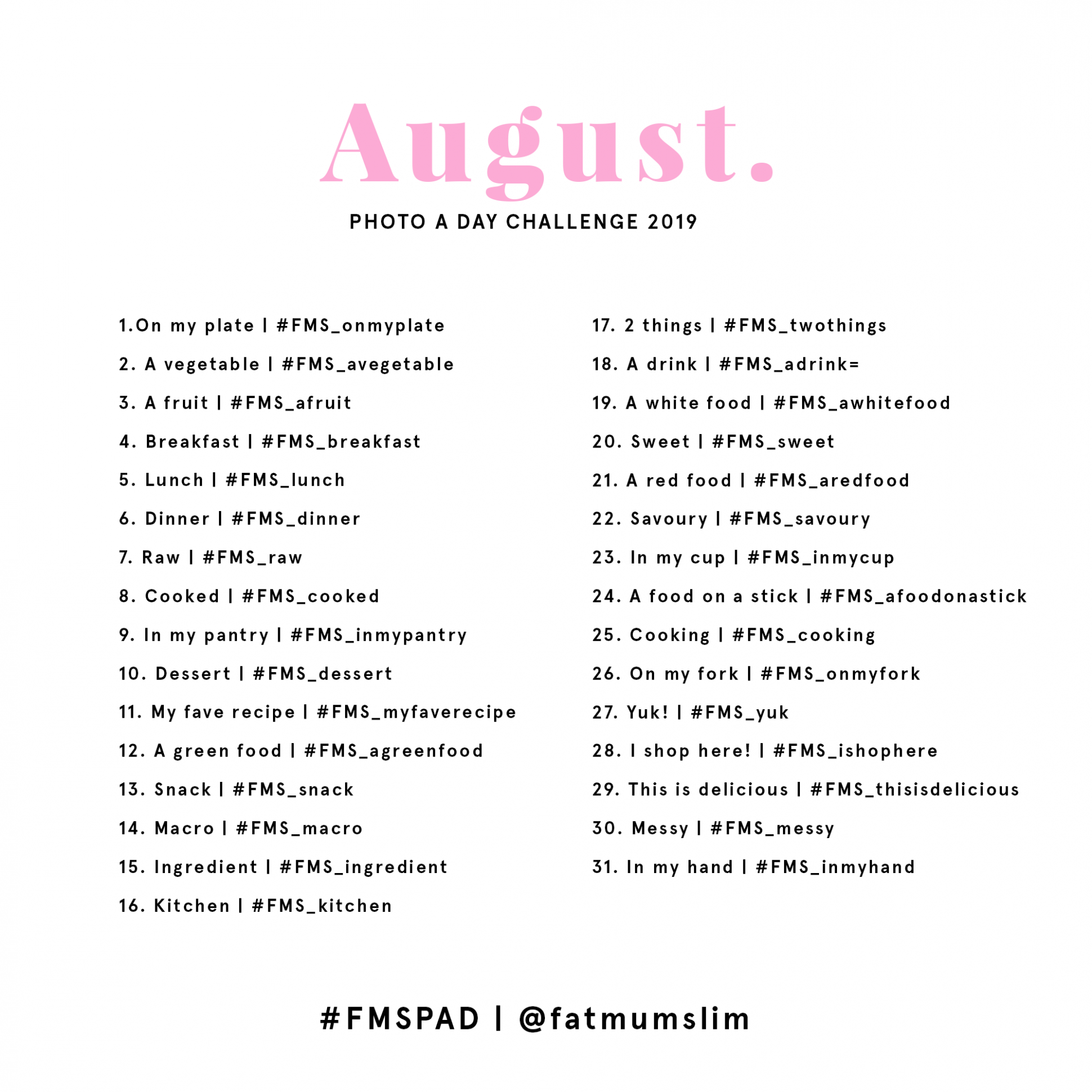 AUGUST-HASHTAGS - Fat Mum Slim - food recipes hashtags