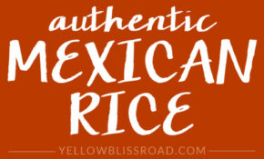 Authentic Mexican Rice – Authentic Mexican Food Recipes