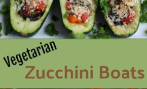 Award Winning Vegetarian Zucchini Boats