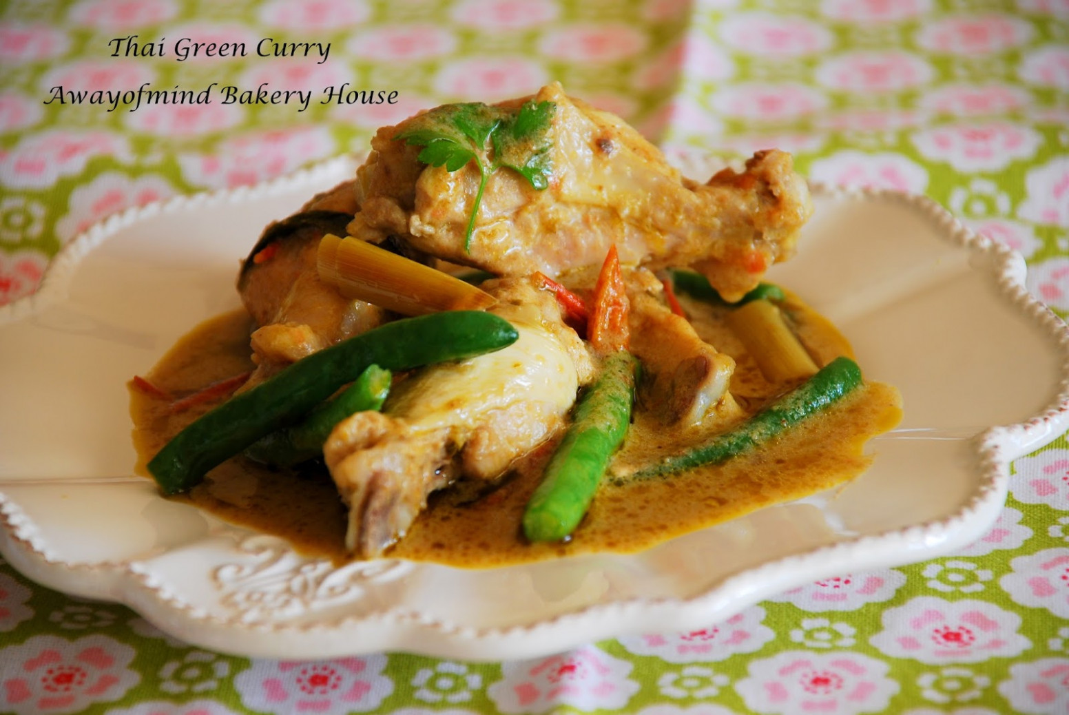 Awayofmind Bakery House: Thai Green Curry Chicken (Nigella ..